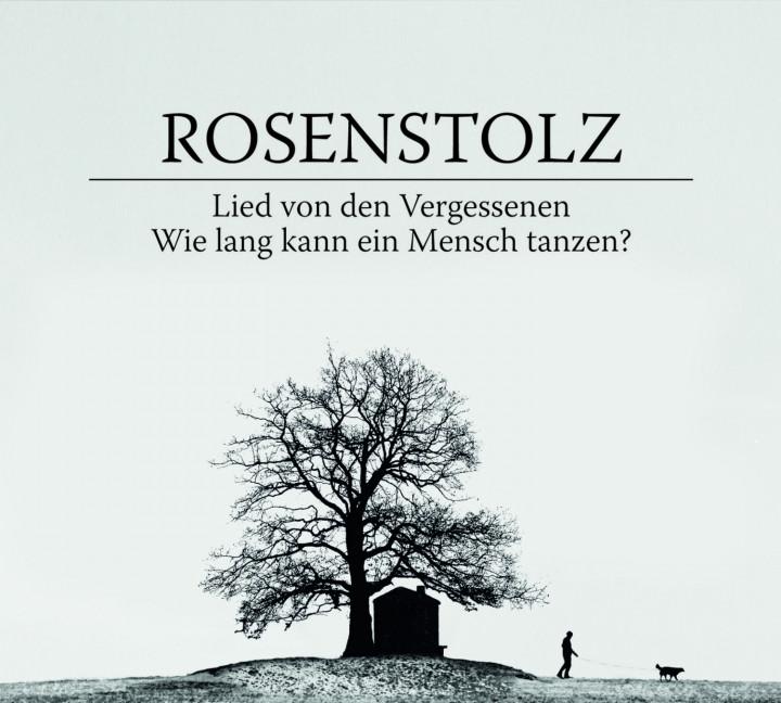 Rosenstolz_Lied von den Vergessenen_Wie lang kann ein Mensch tanzen?_Premiumsingle060252794039
