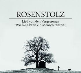 Rosenstolz, Lied von den Vergessenen, 00602527940434