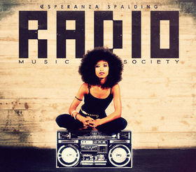 Esperanza spalding radio music society 0888072331747