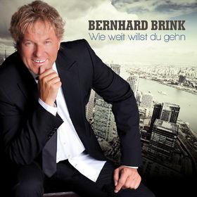 Bernhard Brink, Wie weit willst Du gehn, 00602527773681
