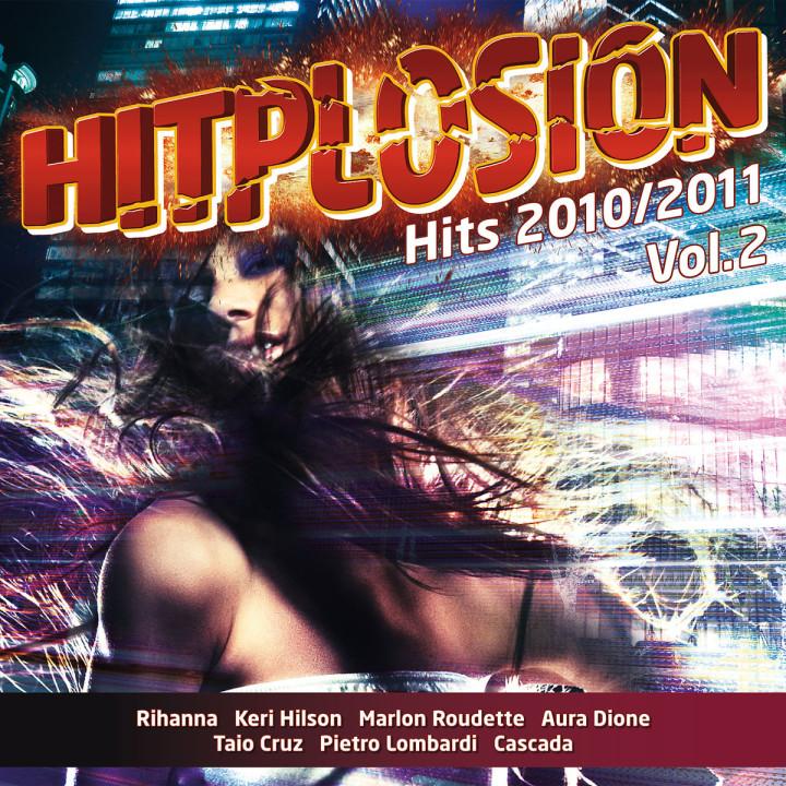 Hitplosion - Hits 2010/2011 Vol. 2: Various Artists