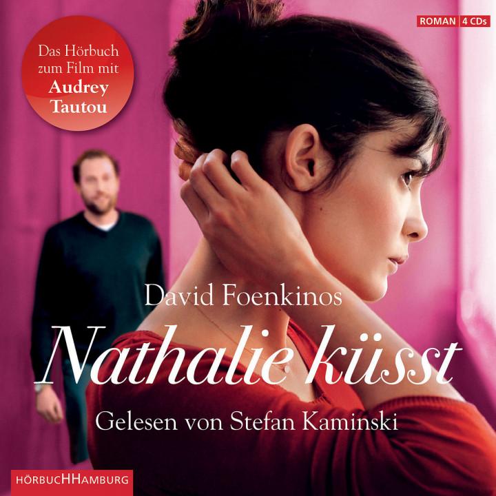 David Foenkinos: Nathalie küsst : Kaminski,Stefan
