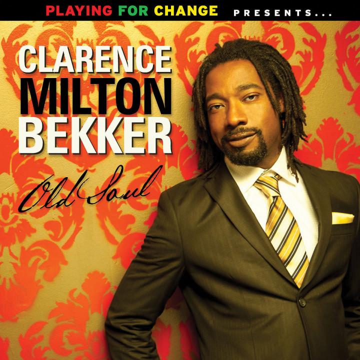 Old Soul: Bekker,Clarence Milton