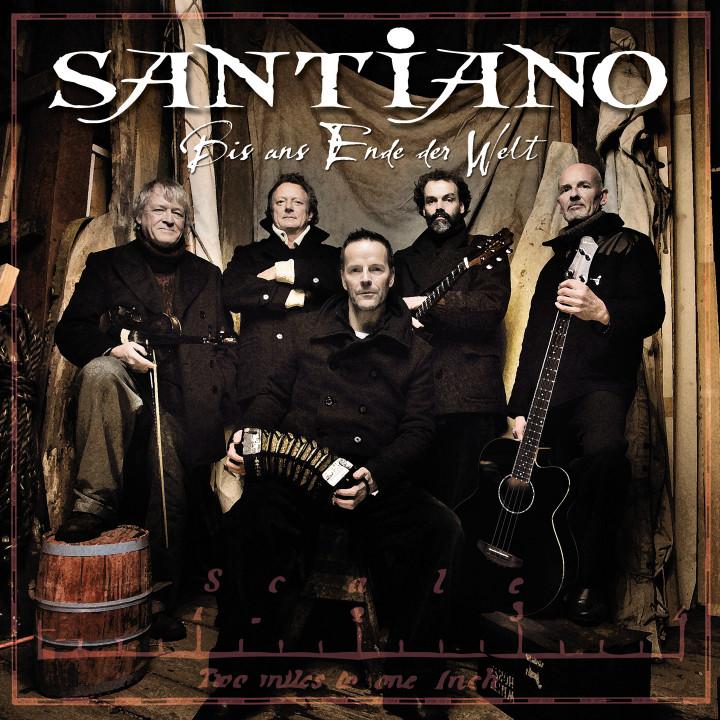 """Santiano """"Bis ans Ende der Welt"""""""
