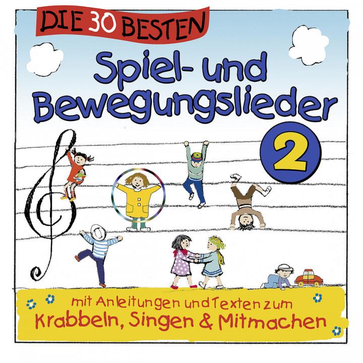 Die 30 besten Spiel- und Bewegungslieder 2: Sommerland,Simone,Glück,Karsten & Die Kita-Frösche