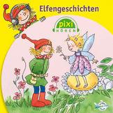 Pixi Hören, Elfengeschichten, 09783867421188