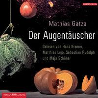 Mathias Gatza, Der Augentäuscher
