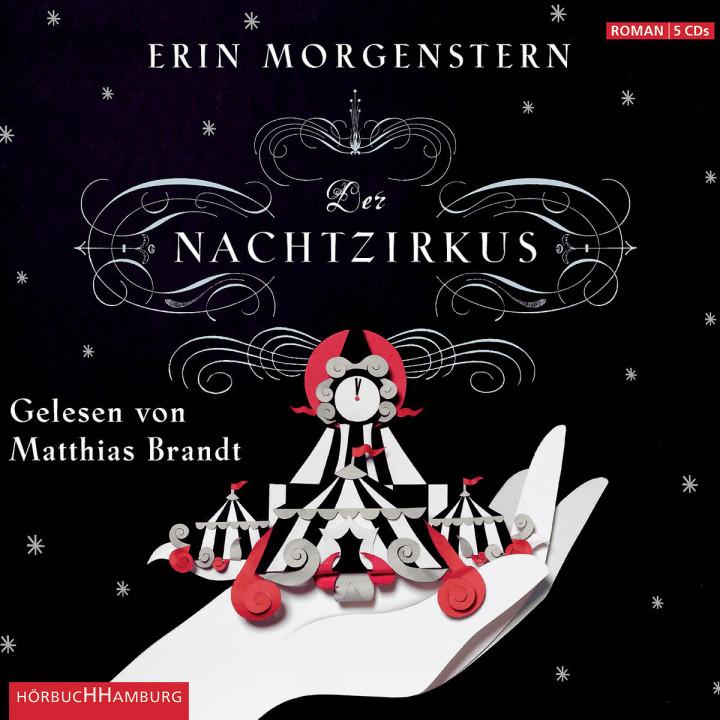 Erin Morgenstern: Der Nachtzirkus: Brandt,Matthias