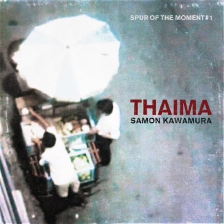 Samon Kawamura Thaima - Spur Of The Moment #1