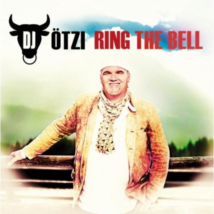 DJ Ötzi Cover Ring The Bell neu