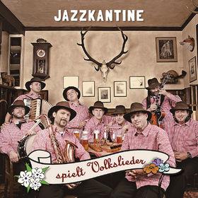 Jazzkantine, Jazzkantine spielt Volkslieder, 00602527990026