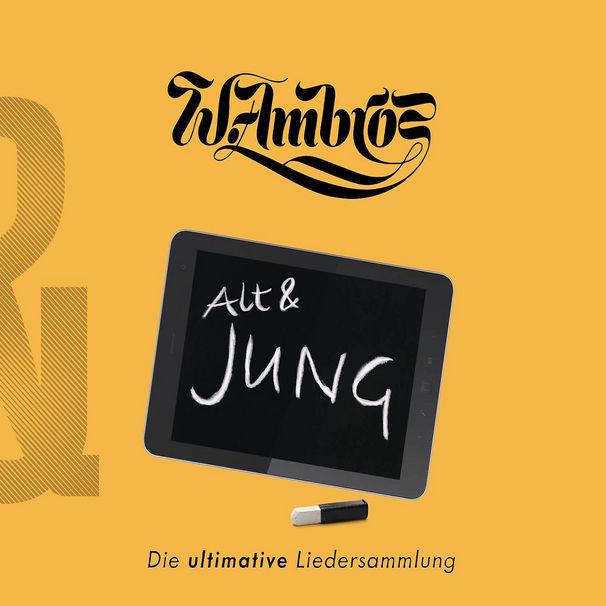 Wolfgang Ambros, Gemischtes Doppel: Alt & Jung zum 60. Geburtstag von Wolfgang Ambros