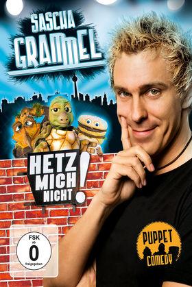 Sascha Grammel, Hetz mich nicht!, 00602527885346