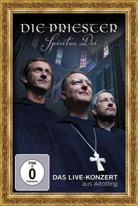 Die Priester, Spiritus Dei - Das Live-Konzert aus Altötting (DVD), 00602527989341