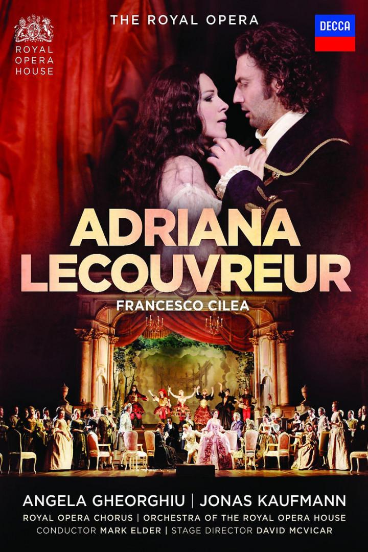Adriana Lecouvreur : Kaufmann/Gheorghiu/Elder/McVicar/ROHO