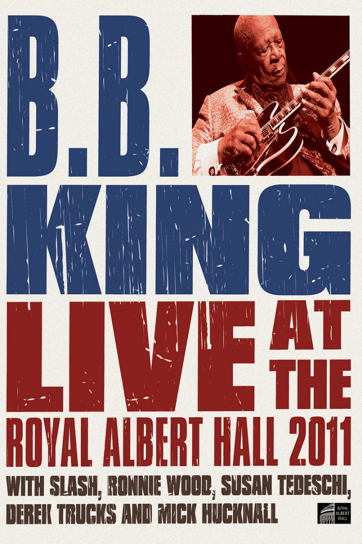 BB King And Friends Live At The Royal Albert Hall : B.B. King