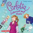 Dagmar Hoßfeld, Carlotta - Internat auf Probe (Band 1), 09783867421164