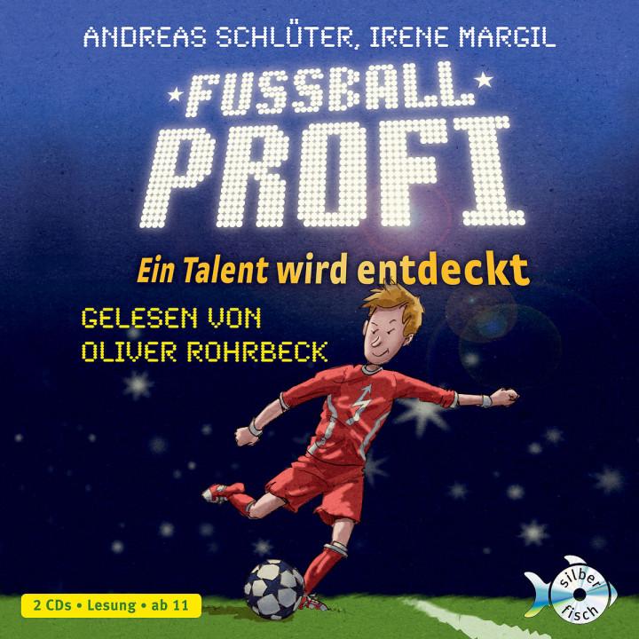 Fußballprofi. Ein Talent wird entdeckt: Schlüter,Andreas/Margil,Irene