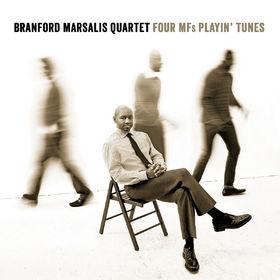 Branford Marsalis Quartet, Four MFs Playin' Tunes, 00874946001809