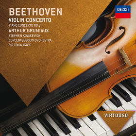Virtuoso, Beethoven: Violin Concerto;  Piano Concerto No.3, 00028947840275