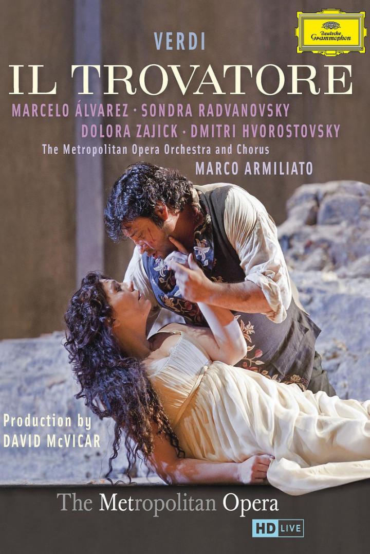 Il Trovatore : Alvarez/Radvanovsky/Zajic/Hvorostocsky/+