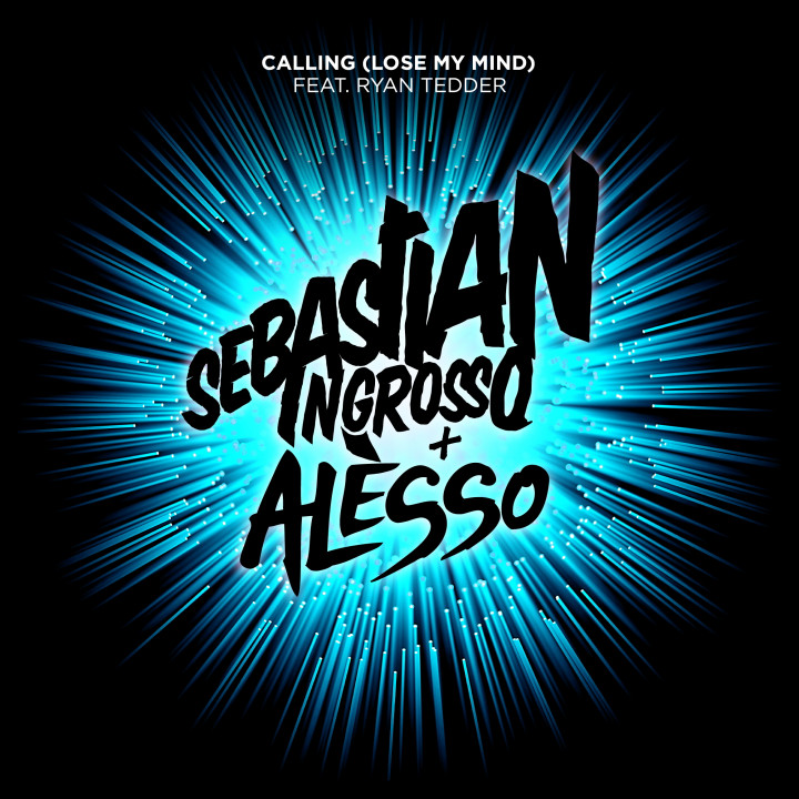 Sebastian Ingrosso Calling (Lose My Mind) feat. Alesso & Ryan Tedder Cover