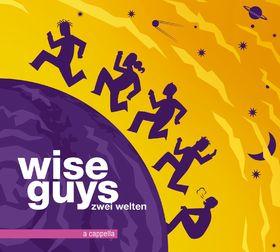 Wise Guys, Zwei Welten, 00602527940373