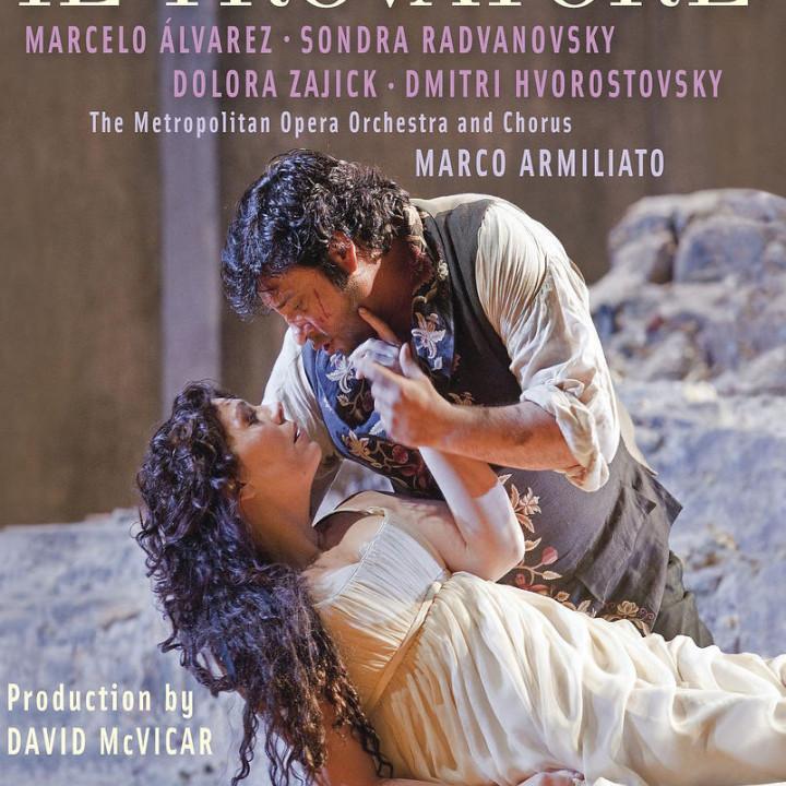 Il Trovatore: Alvarez/Radvanovsky/Zajic/Hvorostocsky/+