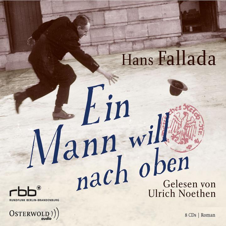 Hans Fallada: Ein Mann will nach oben: Noethen,Ulrich
