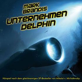 Mark Brandis, 03: Unternehmen Delphin, 00602527964294
