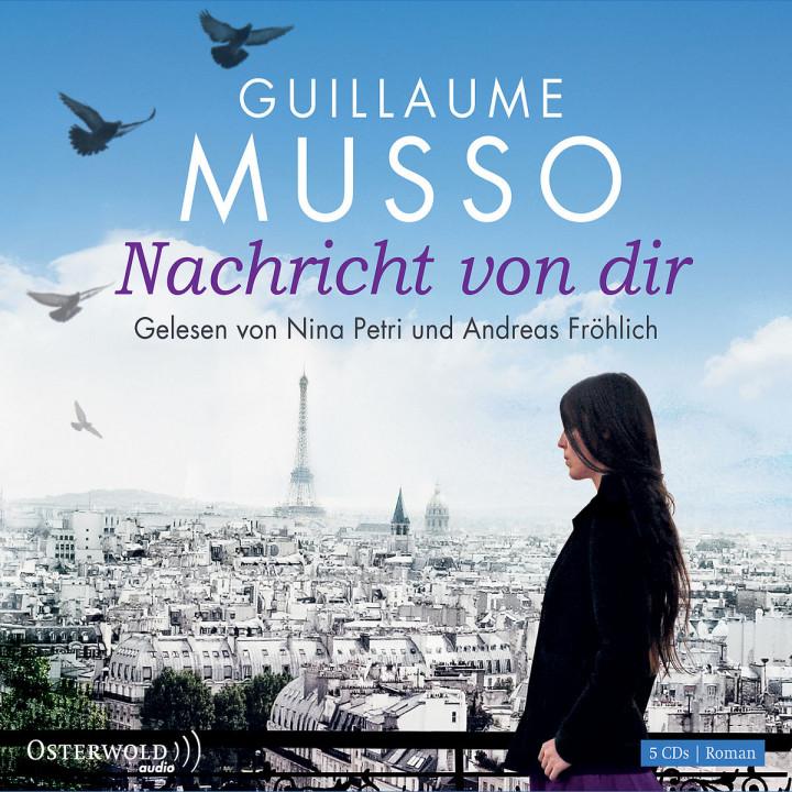 Guillaume Musso: Nachricht von Dir: Petri,Nina/Fröhlich,Andreas
