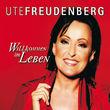 Ute Freudenberg, Willkommen im Leben, 00602537020638