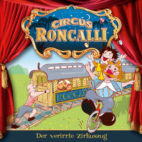 Circus Roncalli, 06: Der verirrte Zirkuszug, 00602527722115
