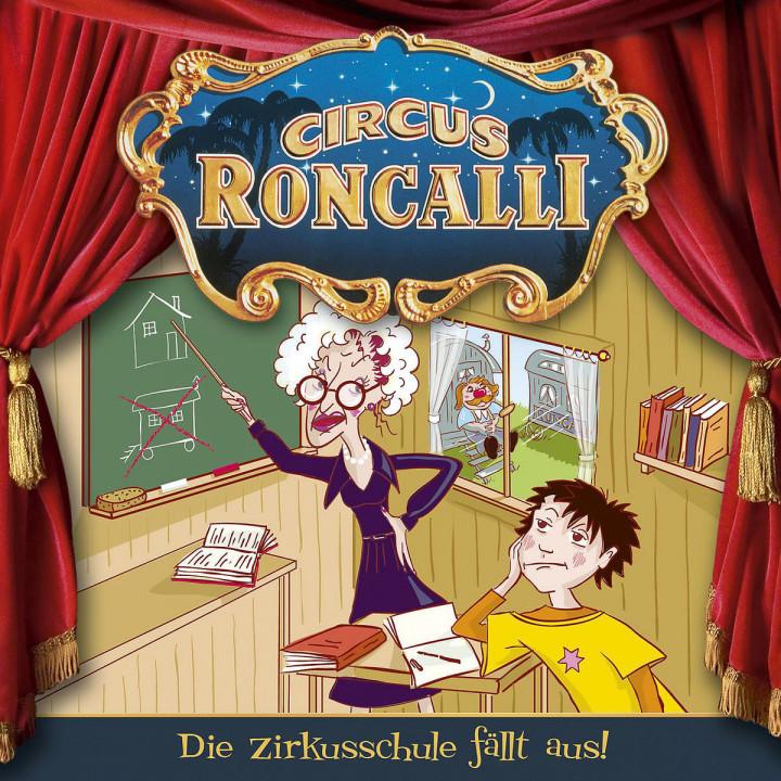 04: Die Zirkusschule fällt aus: Circus Roncalli Zirkusgeschichten