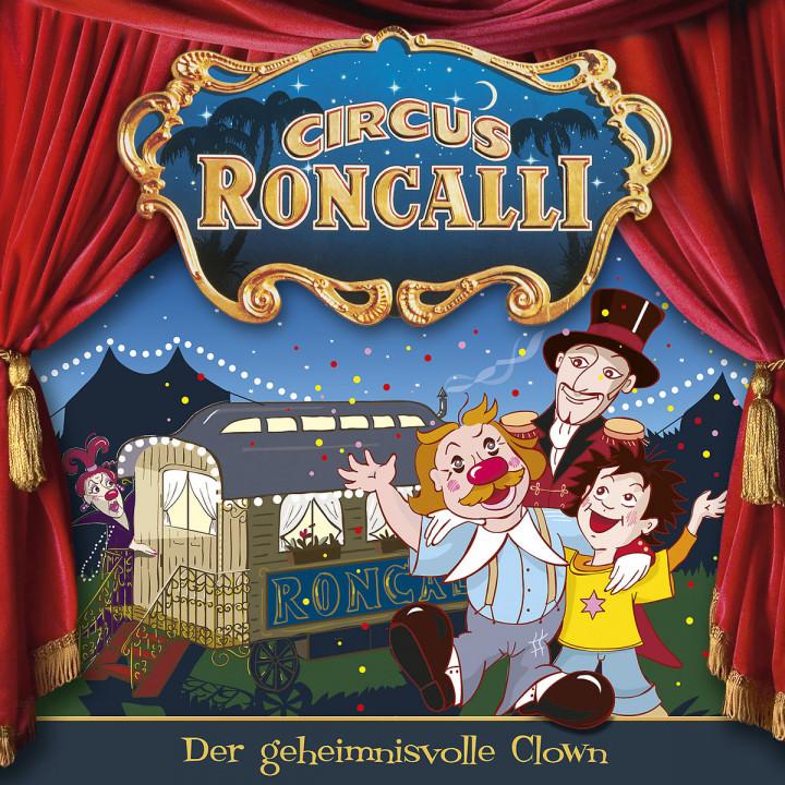 Der geheimnisvolle Clown (Pilotfolge): Circus Roncalli Zirkusgeschichten