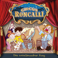 Circus Roncalli, 03: Das verschwundene Pony, 00602527957869