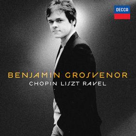 Benjamin Grosvenor, Chopin, Liszt, Ravel, 00028947832065