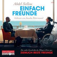 """Abdel Sellou, Einfach Freunde (zum Film """"Ziemlich beste Freunde"""")"""