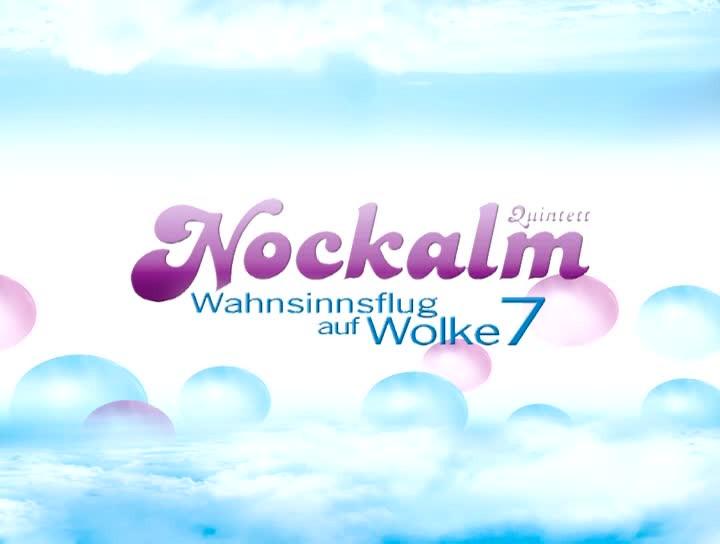 30 Jahre Nockalm Quintett