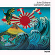 John Coltrane, Concert In Japan, 00602527790213