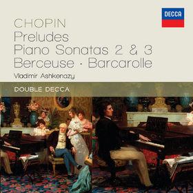 Vladimir Ashkenazy, Chopin: Preludes; Piano Sonatas 2 & 3; Berceuse; Barcarolle, 00028947839408
