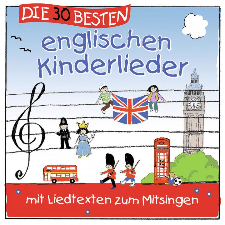 Die 30 besten englischen Kinderlieder: Simone Sommerland,Karsten Glück & Die Kita-Frösche