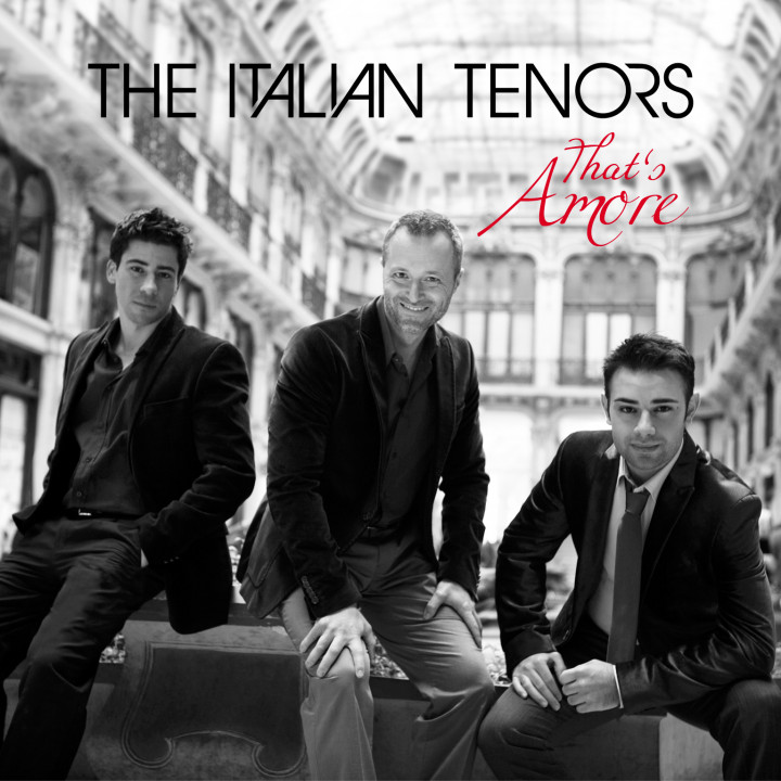 The Italian Tenors That's Amore Cover