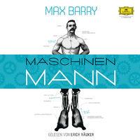 Max Barry, Maschinenmann