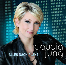 Claudia Jung, Alles nach Plan?, 00602537026128