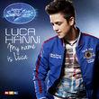 Luca Hänni, My Name Is Luca, 00602537033966