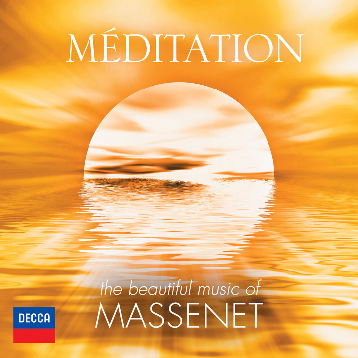 Méditation - The Beautiful Music of Massenet