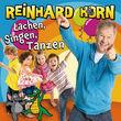 Reinhard Horn, Lachen, Singen, Tanzen, 00602527964331