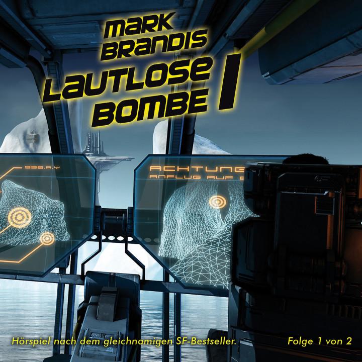 21: Lautlose Bombe (Teil 1 von 2): Mark Brandis