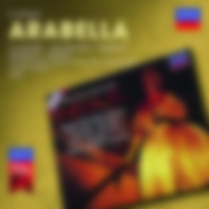 Arabella: Te Kanawa/Grundheber/Fontana/Dernesch/Seiffert/Tat